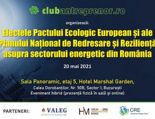 Conferinta Efectele Pactului Ecologic European și a Planului Național de Redresare și Reziliență asupra sectorului energetic din România (20 mai 2021)